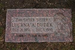 "Lucyna A ""Lucy"" Dudek"