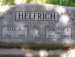Dorothy Lucille <I>Fay</I> Helfrich