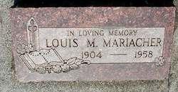 Louis Matthew Mariacher