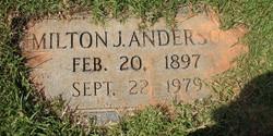 Milton J Anderson