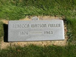 Rebecca <I>Watson</I> Fuller