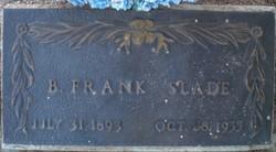"""Benjamin Franklin """"Frank"""" Slade"""