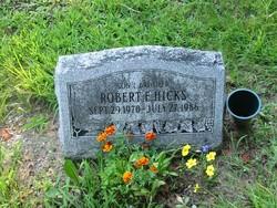 Robert E. Hicks