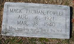 "Truman McClelland ""Mack"" Fowler"