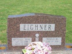 "Michael Alan ""Mike"" Eighner"