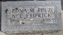 Edna M. <I>Frowick</I> Pelz