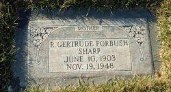 Rachel Gertrude <I>Forbush</I> Sharp