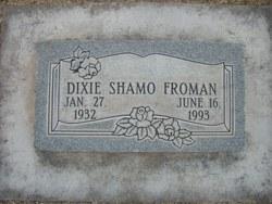 Dixie Shamo Froman