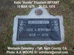 """Katie Elizabeth """"Auntie"""" <I>Bryant</I> Berryman"""