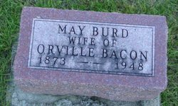 May <I>Burd</I> Bacon