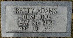 Betty <I>Adams</I> Bushong