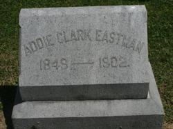 Addie <I>Clark</I> Eastman