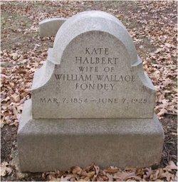 Kate <I>Halbert</I> Fondey