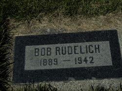 """Robert """"Bob"""" Rudelich"""
