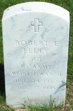 Robert E Felty