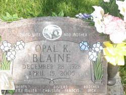 Opal K <I>Miller</I> Blaine