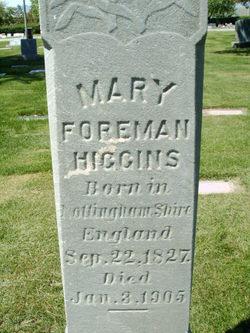 Mary <I>Foreman</I> Higgins