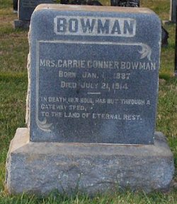 Carrie <I>Conner</I> Bowman