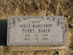 Willie Marguerite Billie <I>Burks</I> Baker