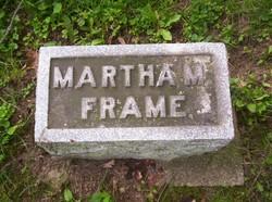 Martha M Frame