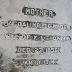 Magdaline Lee <I>Weber</I> Howell