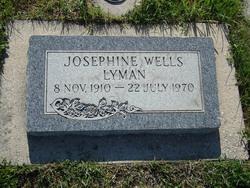 Josephine <I>Wells</I> Lyman