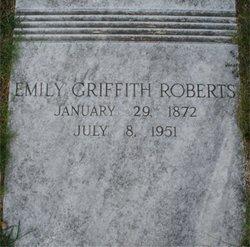 Emily <I>Griffith</I> Roberts