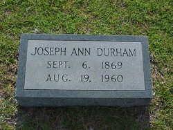 Joseph Ann <I>Shelton</I> Durham