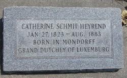 Catherine <I>Schmit</I> Heyrend