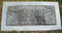 Tommye <I>Hamilton</I> Aunspaugh