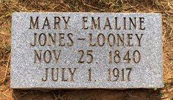 Mary Emaline <I>Jones</I> Looney
