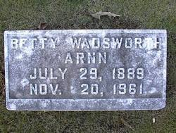 Betty <I>Wadsworth</I> Arnn