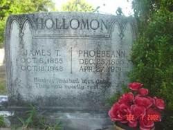 Phoebe Ann Rosette <I>Braddy</I> Hollomon