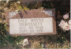 Dale Wayne DeRossett