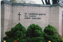Saint Lawrence Martyr Roman Catholic Cemetery