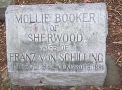 "Mary ""Mollie"" <I>Booker</I> Von Schilling"