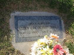 Elder Eric Robert Driggs