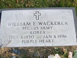 """William E """"Bill"""" Wackerla"""