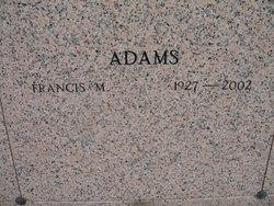 Francis M Adams