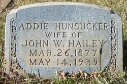 Addie <I>Hunsucker</I> Hailey