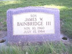 James W Bainbridge, III