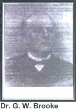 Dr George W. Brooke