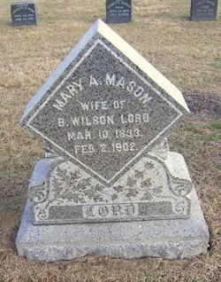 Mary A <I>Mason</I> Lord