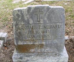 Randall E Medard