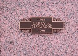 Larry A. Disharoon