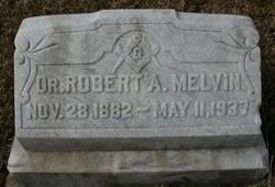 Dr Robert A Melvin