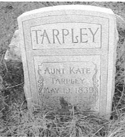 "Catherine ""Aunt Kate"" <I>Bass</I> Tarpley"