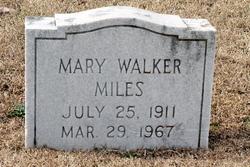 Mary <I>Walker</I> Miles