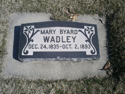 Mary <I>Byard</I> Wadley