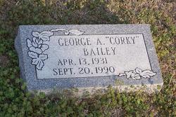 "George A ""Corky"" Bailey"